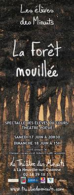 AFFICHE-spectacle-du-cours-LA-FORET-MOUILLEE