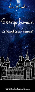 les-minuits-george-dandin-le-grand-divertissement-150